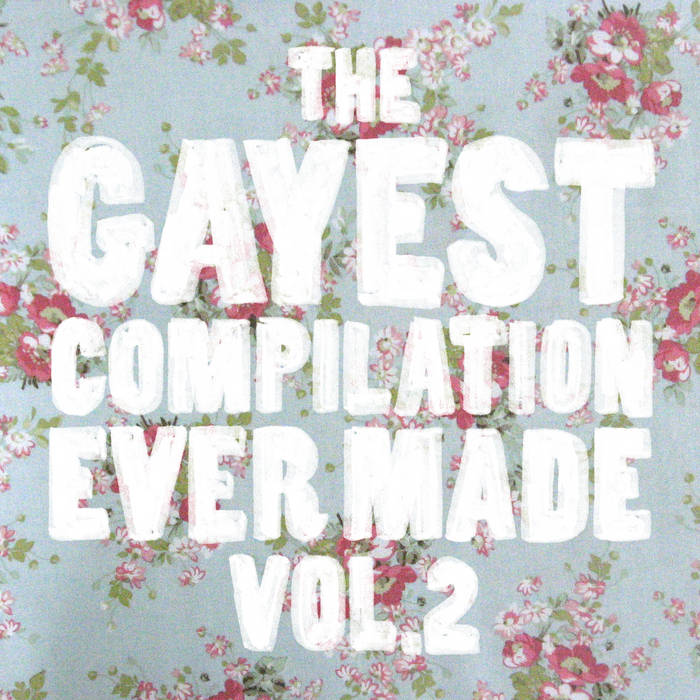 The Gayest Compilation Ever Made Volume II cover art
