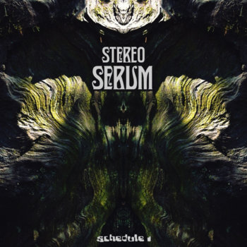 Schedule 1- Stereo Serum EP cover art
