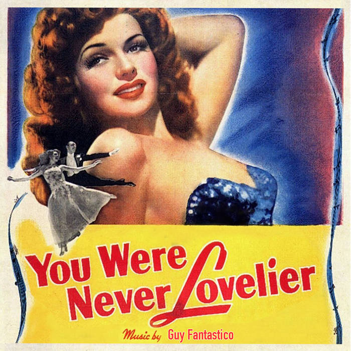 You Were Never Lovelier cover art
