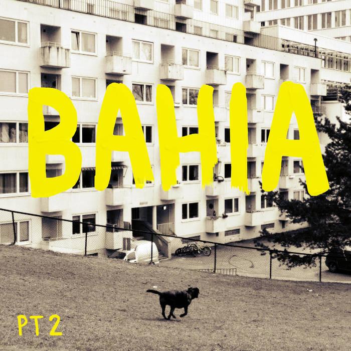 Bahia Part 2 cover art