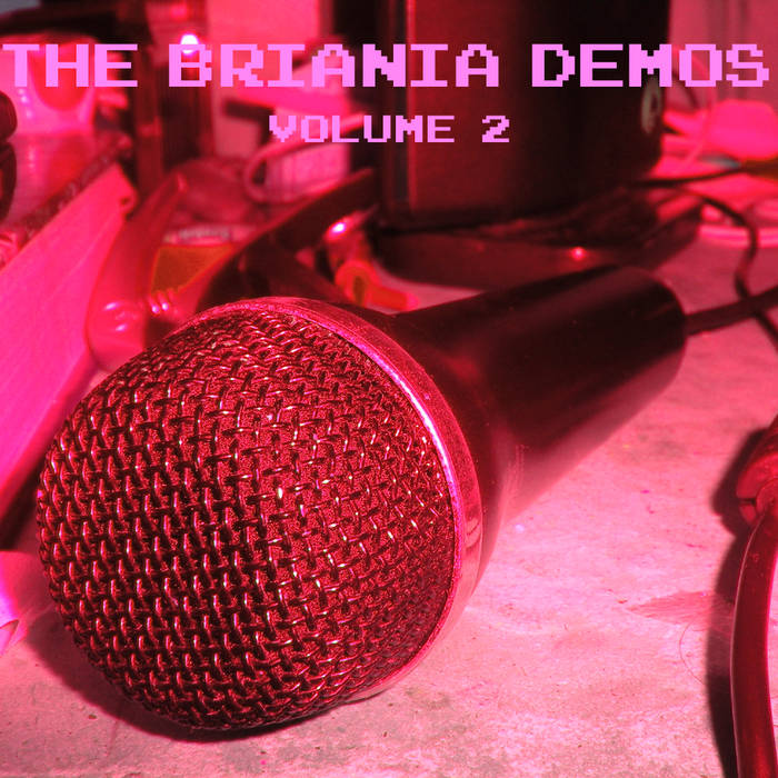 The Briania Demos - Vol. 2 cover art