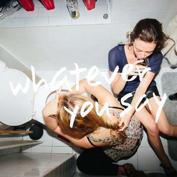 Whatever You Say cover art