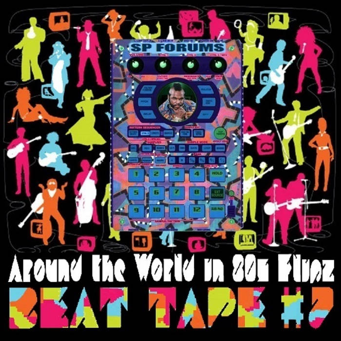 SP Beat Tape #7: Around the World in 80's Flipz cover art