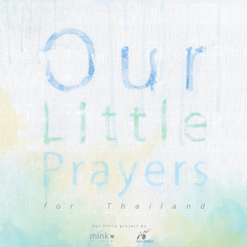 our little prayers (for Thailand) cover art