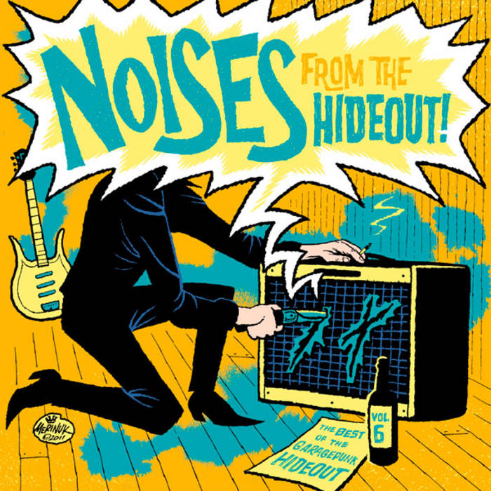 Noises From the Hideout - The Best of the GaragePunk Hideout, Vol. 6 cover art