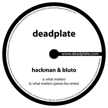 Hackman & Bluto - What Matters [DPL003] cover art
