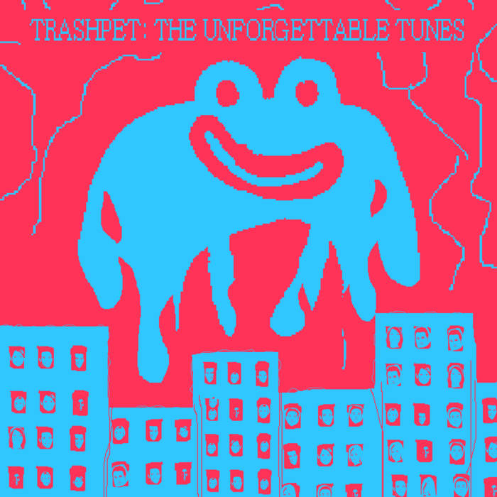 TRASHPET: THE UNFORGETTABLE TUNES cover art