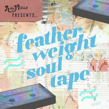 feather weight soul tape cover art