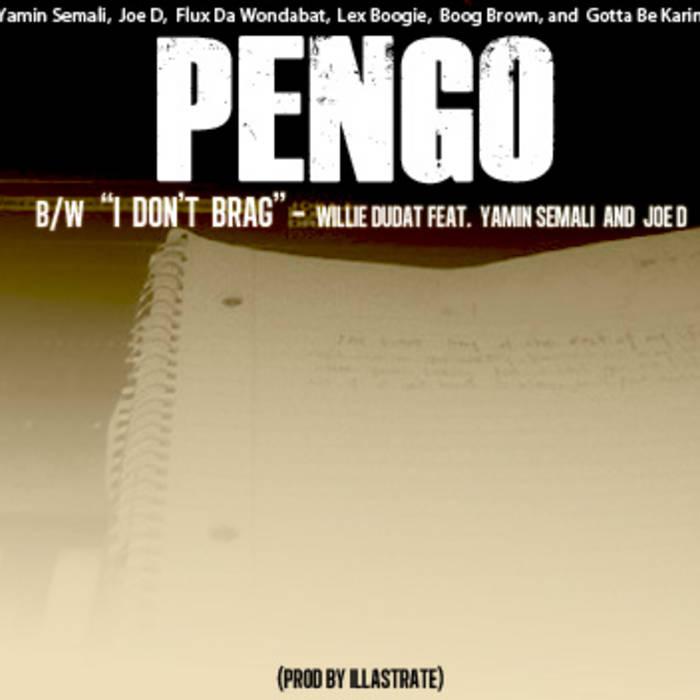 """PENGO"" B/W - ""I Don't Brag"" cover art"