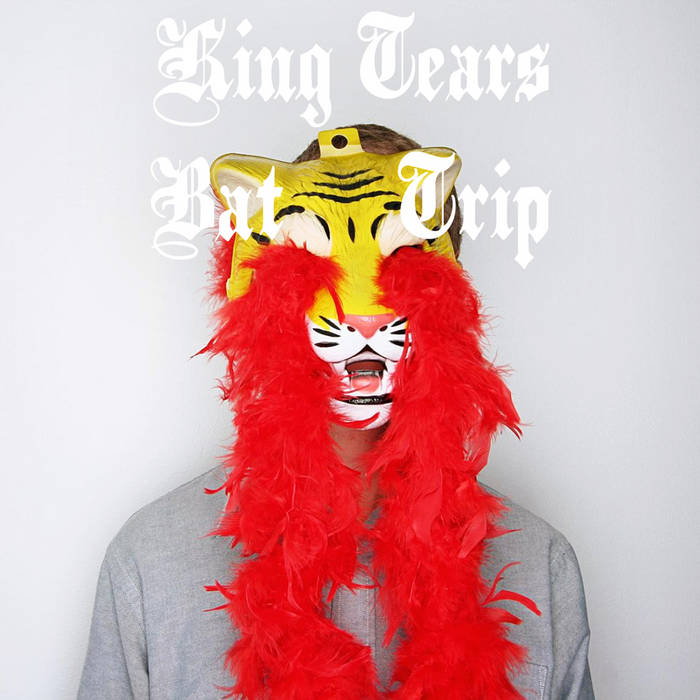 King Tears Bat Trip cover art