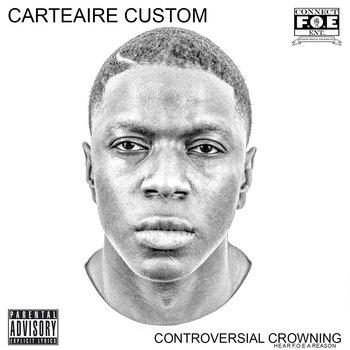 CONTROVERSIAL CROWNING (HEAR F.O.E A REASON) cover art