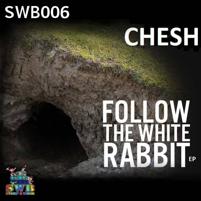 CHESH - Follow The White Rabbit EP (SWB006) cover art