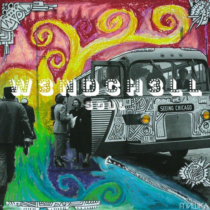 W3NDCH3LL: Soul cover art