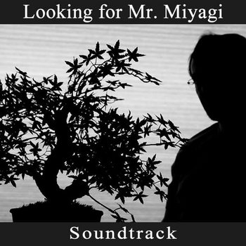 Looking for Mr. Miyagi cover art
