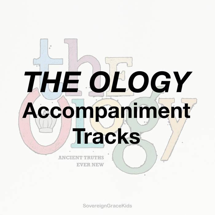 The Ology - Accompaniment Tracks cover art