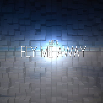 Fly Me Away (Prod. L.A. Chase) cover art