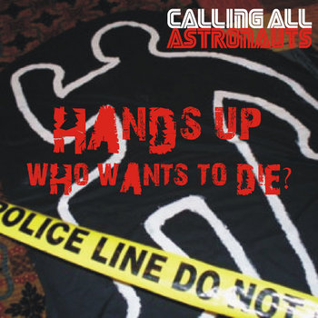 Hands Up, Who Wants To Die EP cover art