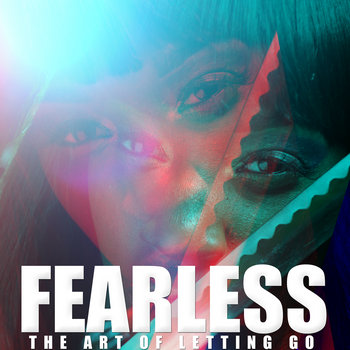FEARLESS: The Art of Letting Go cover art