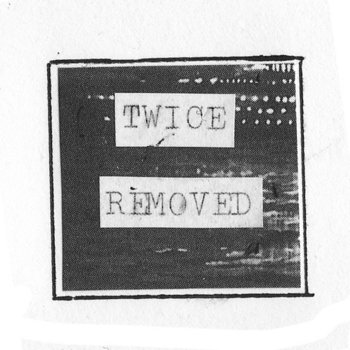 Twice Removed Sampler cover art