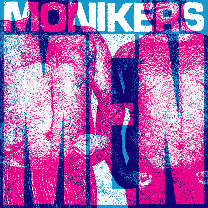 "Monikers - Men 7"" cover art"