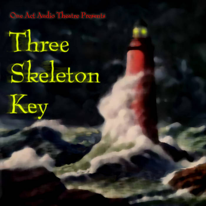 Three Skeleton Key cover art