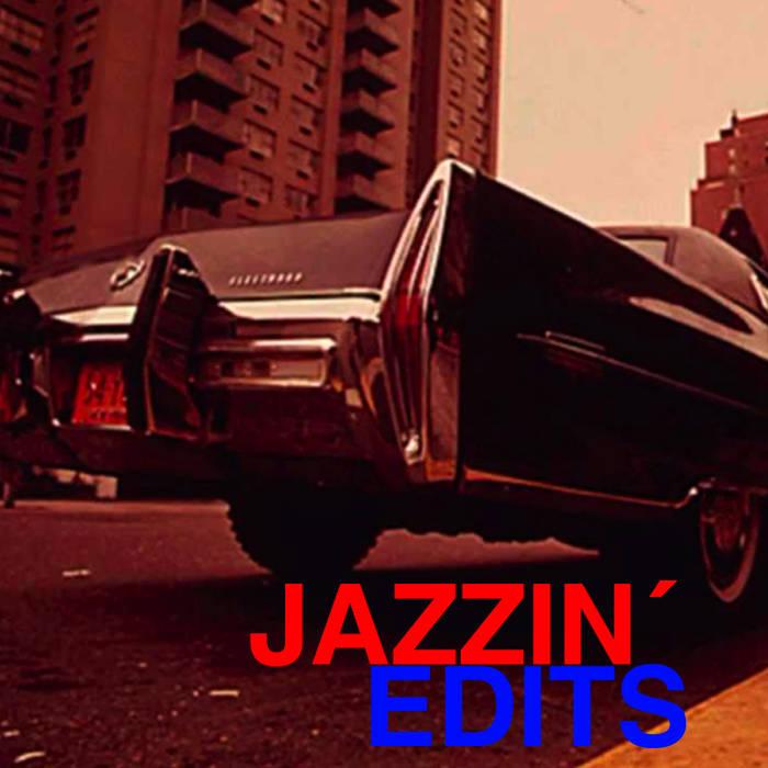 Jazzin' Edits cover art