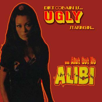 ...Aint got no Alibi cover art