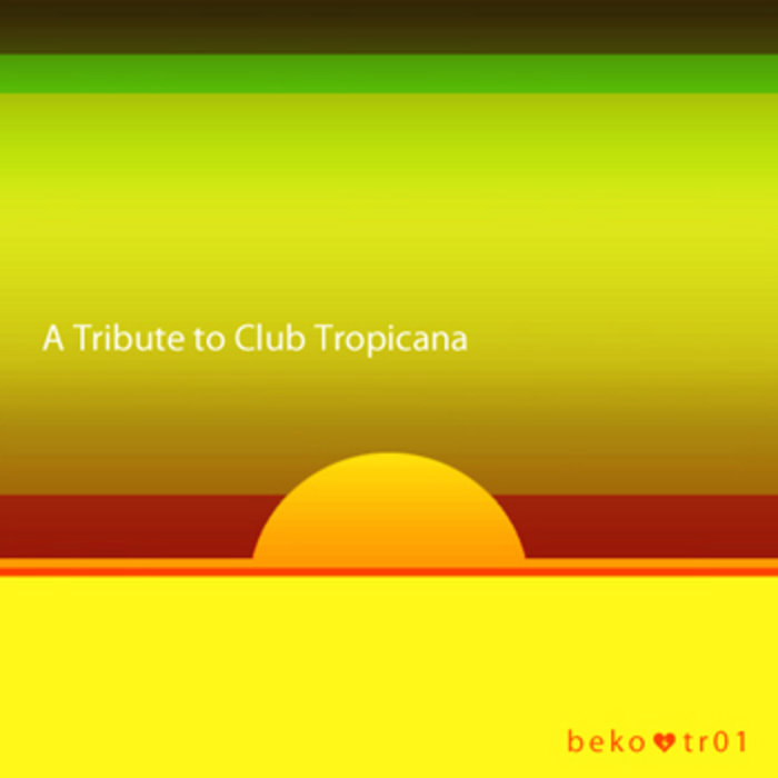 A TRIBUTE to CLUB TROPICANA cover art