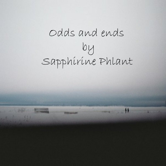 Sapphirine Phlant - Odds And Ends cover art