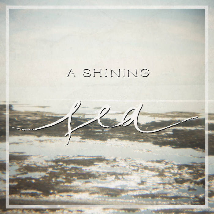 A Shining Sea cover art