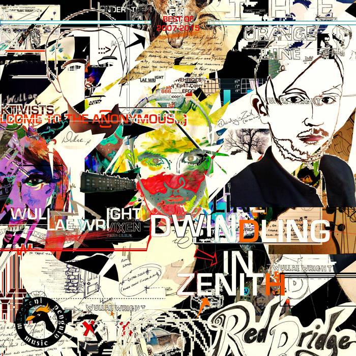 Dwindling in Zenith - 2007-2015 cover art