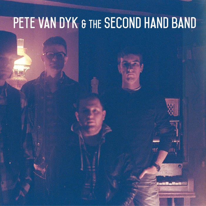 Pete Van Dyk & the Second Hand Band cover art