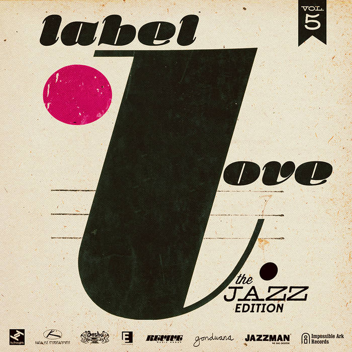 Label Love Vol. 5: The Jazz Edition cover art