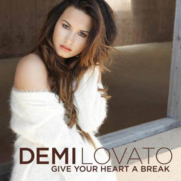 Demi Lovato - Give Your Heart A Break (Wispa Remixes) cover art