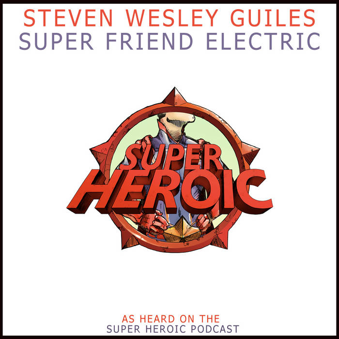 Super Electric Friends Unite! cover art