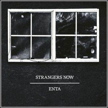 Strangers Now // Enta Split cover art