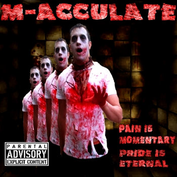 M-ACCULATE - PAIN IS MOMENTARY, PRIDE IS ETERNAL cover art