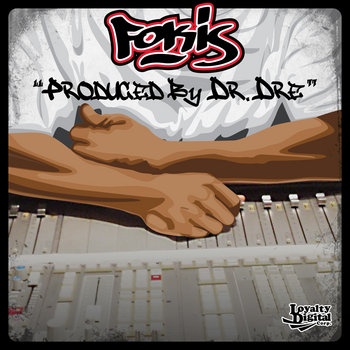 """Fokis - """"Produced By Dr. Dre"""" (Single) cover art"""