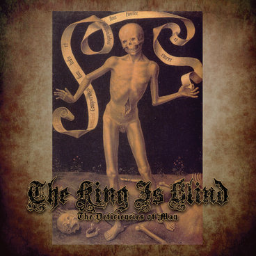 The King Is Blind - The Deficiencies Of Man [EP] (2014)