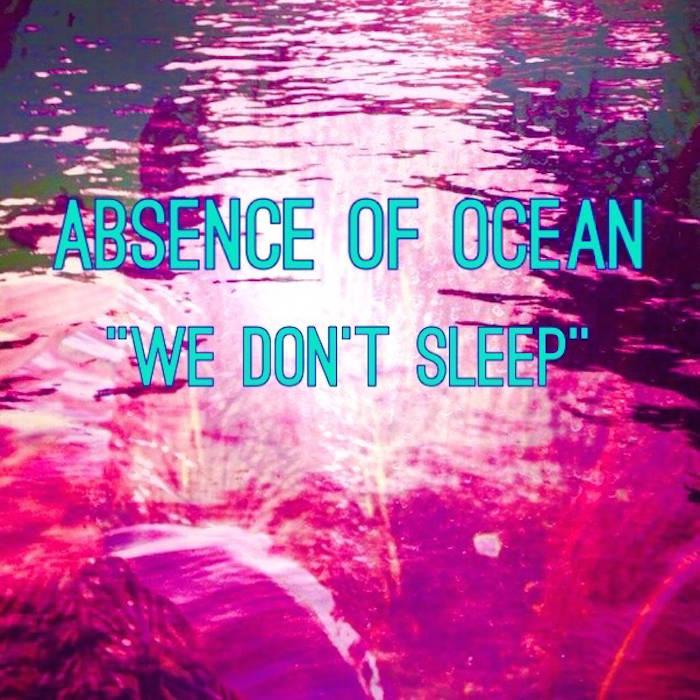 We Don't Sleep cover art