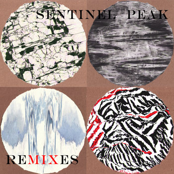 Sentinel Peak Remixes cover art