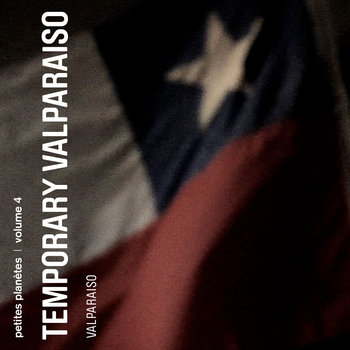 volume 4 • TEMPORARY VALPARAISO cover art