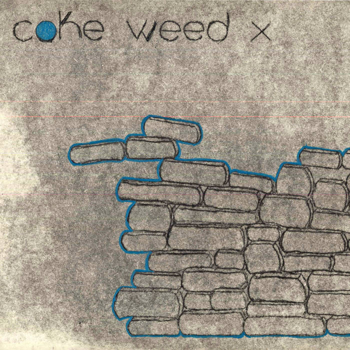 Coke Weed X cover art