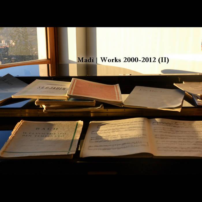 Madì | Works 2000-2012 (II) cover art