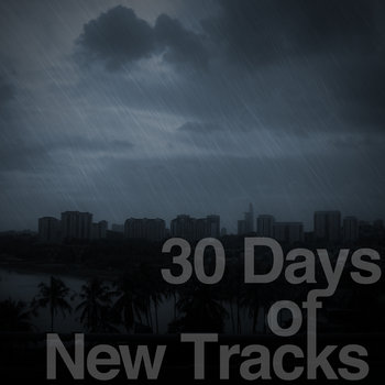 30 Days of New Tracks cover art