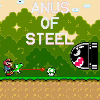 Anus of Steel cover art