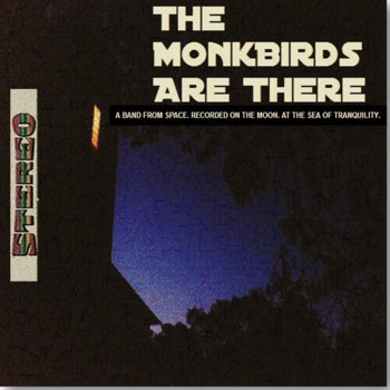 THE MONKBIRDS ARE THERE (IN STEREO) cover art