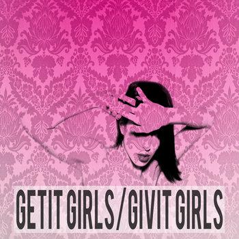 Getit Girls/Givit Girls cover art