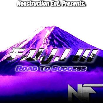 F.U.J.I III : Road To Success cover art