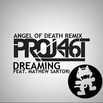 Project 46 & 15Grams feat. Mathew Sartori - Dreaming (Angel of Death Remix) cover art